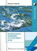 Adamski Wojciech - Modelowanie systemów oczyszczania wód