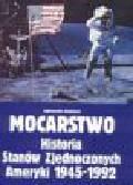 Michałek K. - Mocarstwo. Historia Stanów Zjednoczonych Ameryki 1945-1992