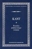 Kant Immanuel - Krytyka praktycznego rozumu