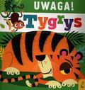Paszkiewicz Anna - Uwaga tygrys