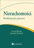 Bieniek Gerard, Rudnicki Stanisław - Nieruchomości Problematyka prawna