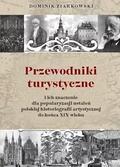 Dominik Ziarkowski - Przewodniki turystyczne i ich znaczenie dla popula