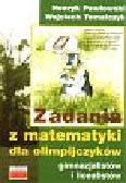 Pawłowski Henryk i inni - Zadania z matematyki dla olimpijczyków