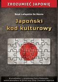 Boye Lafayette De Mente - Japoński kod kulturowy