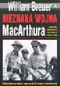 Breuer William - Nieznana wojna MacArthura