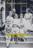 Zbigniew Lohmann - Wspomnienia 1900-1939 Zbigniew Lohmann