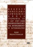 Wojciech Krawczuk - Regesty Kancelarii Szwedzkiej króla Zygmunta III