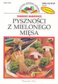 Barowicz Tadeusz - Pyszności z mielonego mięsa /Prószyńska/