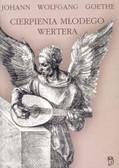 Goethe Wolfgang Goethe - Cierpienia młodego Wertera