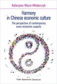 Katarzyna Mazur-Włodarczyk - Harmony in Chinese economic culture