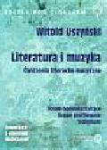Uszyński Witold - Literatura i muzyka ćwiczenia literacko-muzyczne