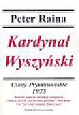 Raina Peter - Kardynał Wyszyński t. 12