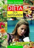 Gulińska Edyta - Dieta dla nastolatków