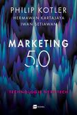 Philip Kotler, Hermawan Kartajaya, Iwan Setiawan, - Marketing 5.0. Technologie Next Tech