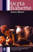 Blixen Karen - Uczta Babette
