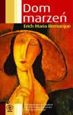 Remarque Erich Maria - Dom marzeń