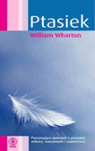 Wharton William - Ptasiek