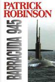 Robinson Patrick - Barracuda 945