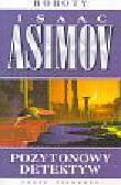 Asimow Isaac - Pozytonowy detektyw t.1