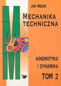 Misiak Jan - Mechanika techniczna t.2