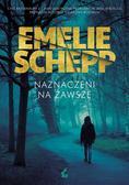 Emelie Schepp, Anna Kicka - Naznaczeni na zawsze