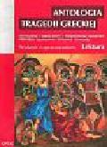 Antologia tragedii greckiej. (Antygona, Król Edyp, Prometeusz skowany, Oresteja) - Sofokles, Ajschylos