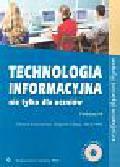 Krawczyński Edward, Talaga Zbigniew, Wilk Maria - Technologia informacyjna nie tylko dla uczniów