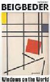 Beigbeder Frederic - Windows on the world
