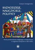 Grażyna Szelągowska - Kaznodzieje, nauczyciele, politycy