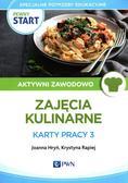 Hryń Joanna, Rapiej Krystyna - Pewny start Aktywni zawodowo Zajęcia kulinarne Karty pracy 3