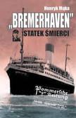 Mąka Henryk - Bremerhaven statek śmierci