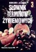 Gertig Henryk i Gawęcki Jan - Słownik terminów żywieniowych