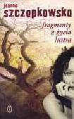 Szczepkowska Joanna - Fragmenty z życia lustra