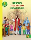 Adam Berski, ks. Andrzej Kielian, ks. Tadeusz Pan - Katechizm SP 2 Jezus jest naszym Zbawicielem