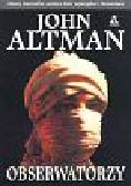 Altman John - Obserwatorzy