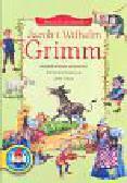 Grimm Jacob i Wilhelm - Baśnie do poczytania