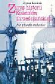 Kowalczuk Zygmunt - Zarys historii Kościołów chrześcijańskich