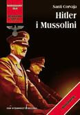 Corvaja Santi - Hitler i Mussolini