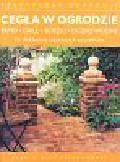Bridgewater Alan, Bridgewater Gill - Cegła w ogrodzie
