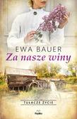 Bauer Ewa - Za nasze winy. Wielkie Litery