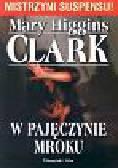 Clark Mary Higgins - W pajęczynie mroku