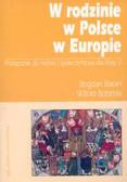 Baran Bogdan, Bobiński Witold - W rodzinie w Polsce w Europie