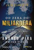 Andres Pira, Joe Vitale - Od zera do miliardera