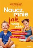 Sylwia Sitkowska, Maria Kocurowska, Damian Berent - Naucz mnie jak radzić sobie z emocjami..