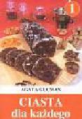 Gucman Agata - Ciasta dla każdego