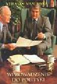 Dyke van  Vernon - Wprowadzenie do polityki