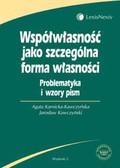 Karnicka-Kawczyńska Agata, Kawczyński Jarosław - Współwłasność jako szczególna forma własności