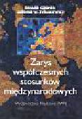 Cziomer Erhard, Zyblikiewicz Lubomir W. - Zarys współczesnych stosunków międzynarodowych