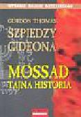 Thomas Gordon - Szpiedzy Gideona