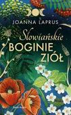 Laprus-Mikulska Joanna - Słowiańskie Boginie Ziół
